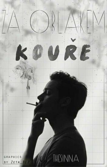 Za oblakem kouře ✔ #1