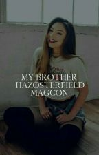 1 | My Brother [MAGCON] ✓ by hazosterfield