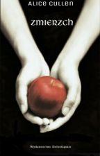 Zmierzch oczami Alice Cullen by opsmyhayley