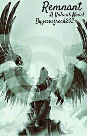 Remnant (A Valiant Novel)