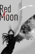 Red Moon (Book Three in An Angel and a Werewolf) (on hold) by aw4653