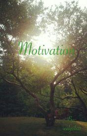 Motivation by sealgrils21