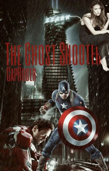 The Ghost Shooter [Avengers Fanfiction]