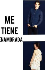 Me Tiene Enamorada by AnaAime02
