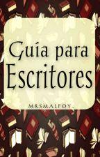 Guía para escritores by MrsMalfoy_
