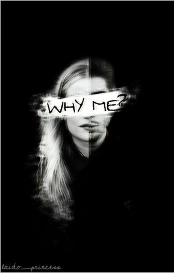 WHY ME? ( Zayn Malik )