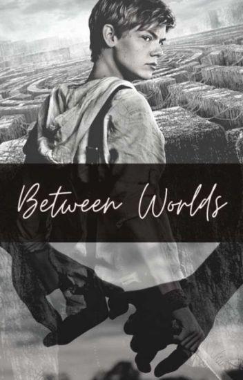 Between worlds / Newt