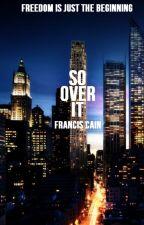 So Over It [boyxboy] by FranBoy