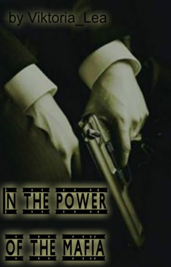 In the power of the mafia
