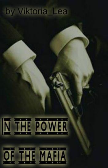 In the power of the mafia