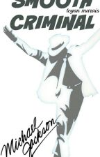 the smooth criminal-micheal jackson fan fiction by mj_lover_forever