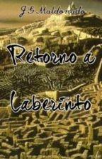 Retorno a Laberinto by MaldJG126