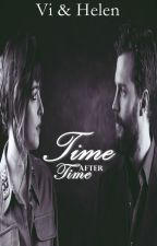 Time after time... (INTERROMPIDA) by _vivianmoraes