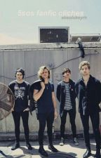 5sos fanfic cliches by absolukeyrh