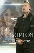 Reconciliation (Eric/OC FanFic) by J_Antoinette