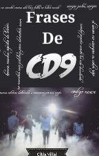 FRASES DE CD9 by Citlalivilllal07