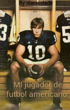 MI jugador de futbol americano. by alannislede