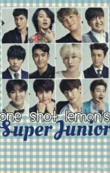 Super junior one shot lemon's