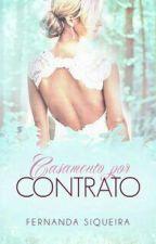 Casamento por Contrato (HIATOS) by FernandaSiqueiraP
