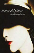 El arte del placer (Camren) by DinahCarter