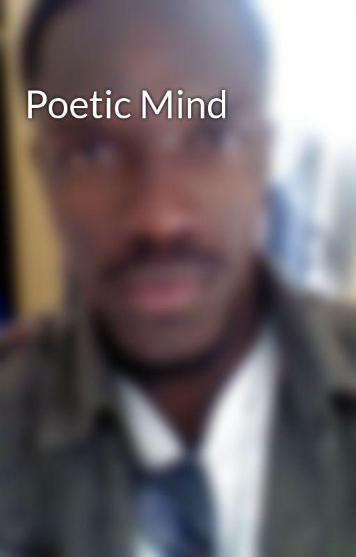 Poetic Mind by MisheckMwanzaJhay-r