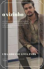 O Vizinhoo, Luan Santana 1 by LiviaSantosBfmv