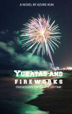 Yukatas and Fireworks: A Pokemon Fanfic by AzureEdge7