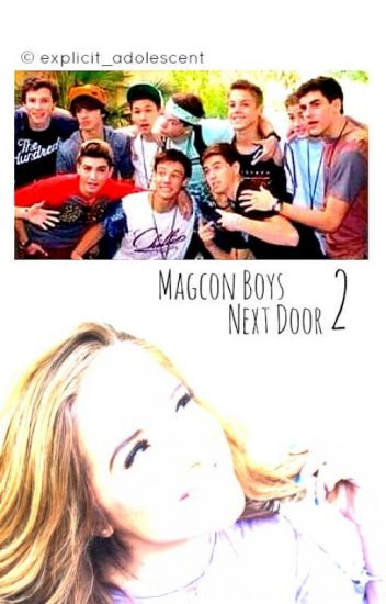» Magcon Boys Next Door 2 «