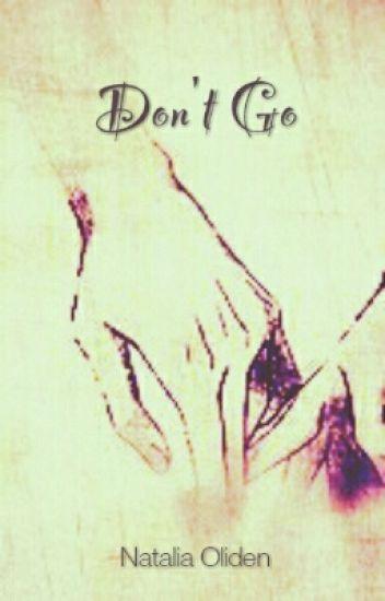Don't Go [Yaoi/Gay]