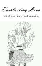 EverLUSTing Love by ellesanity