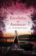 Escolhida  ao Anoitecer by SimoneNaue