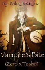 Vampire's Bite (Zero x Tasha) by RavenFeather99