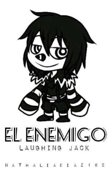 El Enemigo [Laughing Jack Y Tu] (Book 1)