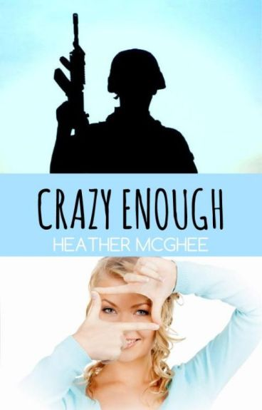Crazy Enough (#SYTYCW15, #CarinaPress) by hmmcghee