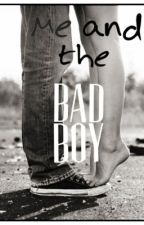 Me and the Bad Boy by 1Jordan1