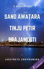 Sang Awatara - Tinju Petir Brajamusti by JagatnataAdhipramana