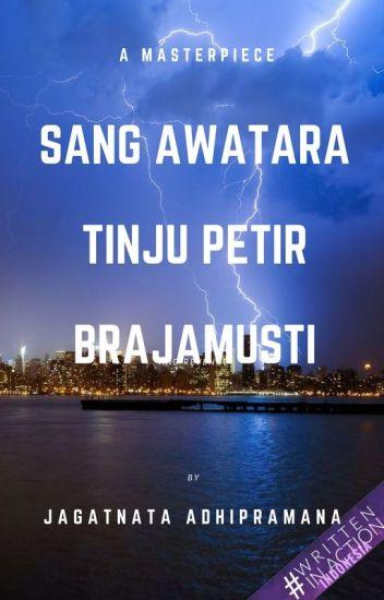Sang Awatara - Tinju Petir Brajamusti