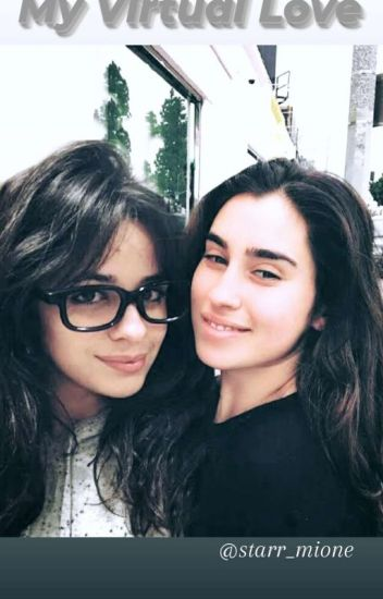 My Virtual Love ♥Camren♥