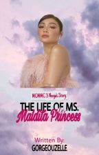MCMMC 3 Neeya's Story: The Life of Ms. Maldita Princess [A JaDine Fan Fic] by Gorgeouzelle