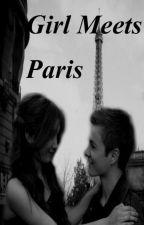 Girl Meets Paris by HappilyEverAfter19