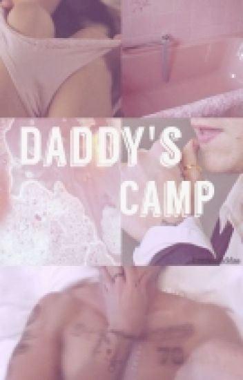 Daddy's Camp | l.s |