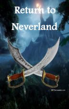 Return to Neverland (E.A.H fanfic) by HappilyEverAfter19