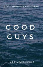 Good Guys  (ziall horlik) AU by LarryConfidence