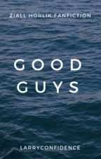 Good Guys || Ziall Horlik by LarryConfidence