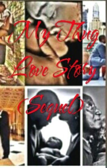 My Thug Love Story ll (Sequell)