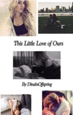 This Little Love of Ours (GxG) by DinahsOffspring