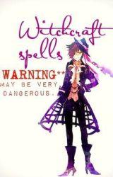 Witchcraft spells by -AmuAmu-