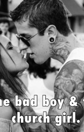The bad boy & the church girl. (EDITING)