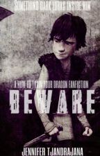 Beware (A How To Train Your Dragon Fanfiction)  by JenniferTjandrajana