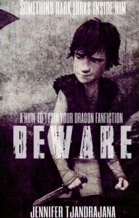 Beware (A How To Train Your Dragon Fanfiction)  by JenniferTjandrajana